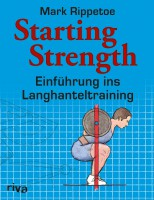 Mark Rippetoe: Starting Strength, 368 Seiten